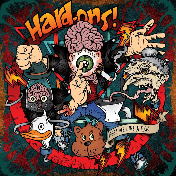 Hard-Ons - Peel Me Like A Egg - 2014