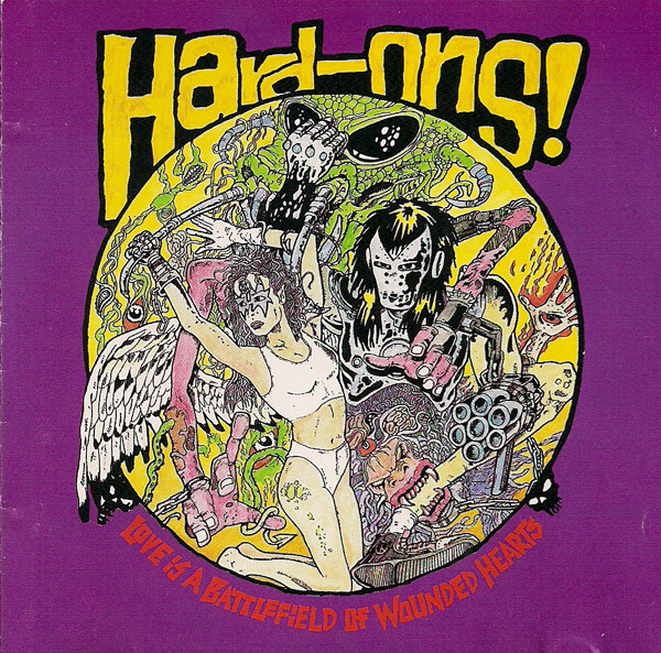 Hard-Ons - Love Is A Battlefield Of Wounded Hearts - 1989