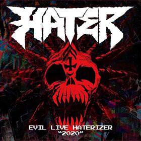 Hater - Evil Live Haterizer
