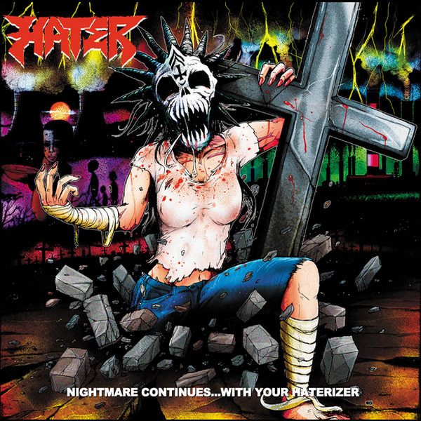 Hater - Nightmare Continues...With Your Haterizer - 2016