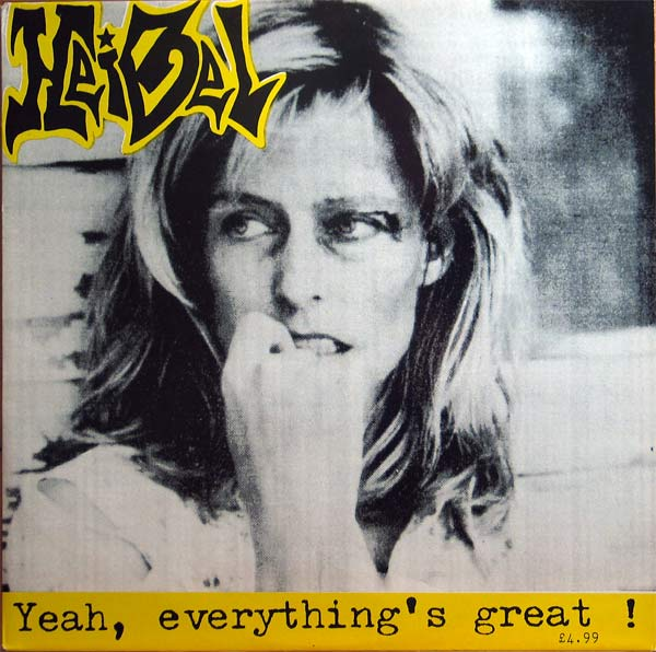 Heibel - Yeah, Everything's Great ! - 1986