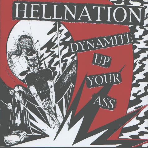 Hellnation - Dynamite Up Your Ass 2002