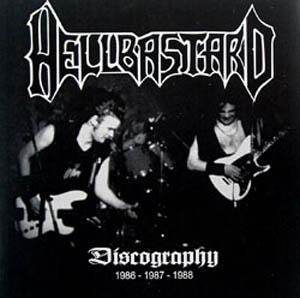 Hellbastard - Discography 1986 - 1987 - 1988 - 2009