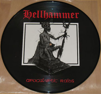 Hellhammer - Apocalyptic Raids - 1984