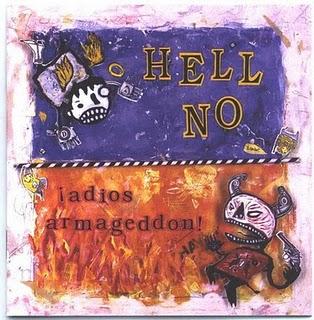 Hell No - ¡Adios Armageddon! - 1995