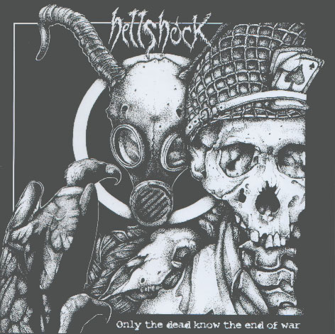 Hellshock - Only The Dead Know The End Of War 2003