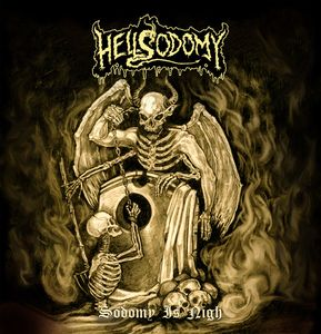 Hellsodomy - Sodomy Is Nigh - 2015