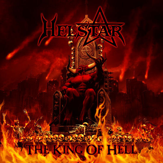 Helstar - The King Of Hell - 2008