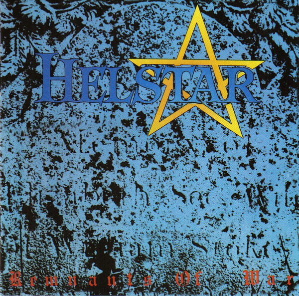 Helstar - Remnants Of War - 1986