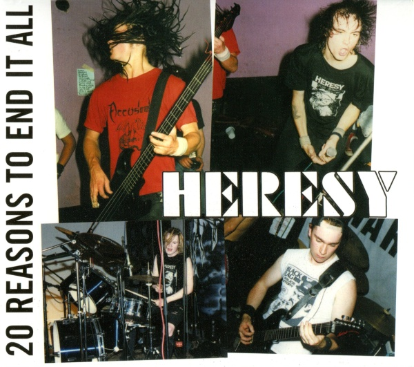 Heresy - 20 Reasons To End It All 1988/1989