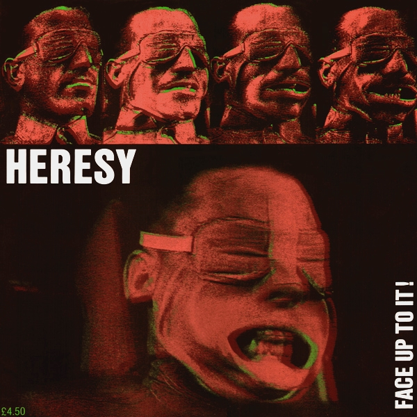Heresy - Face Up To It! - 1988