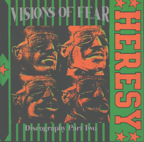 Heresy - Visions Of Fear (Discography Part Two) 1995