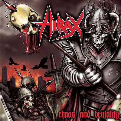 Hirax - Chaos And Brutality 2007