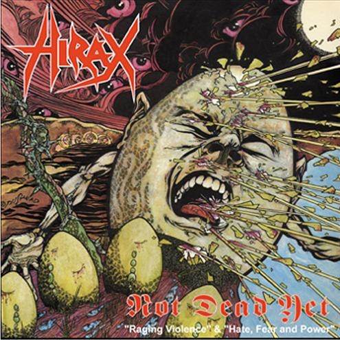 Hirax - Not Dead Yet 1987