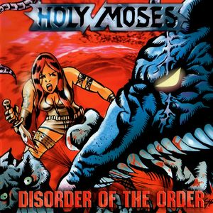 Holy Moses - Disorder Of The Order - 2002