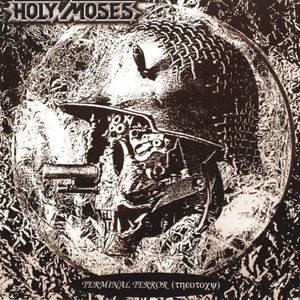 Holy Moses - Terminal Terror (????????) - 1991