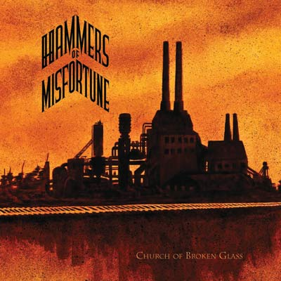 Hammers Of Misfortune - Fields/Church Of Broken Glass - 2008