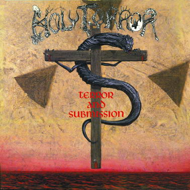 Holy Terror - Terror And Submission - 1987