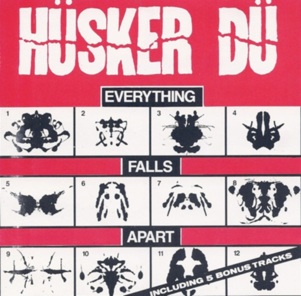 Hüsker Dü - Everything Falls Apart 1983/1992