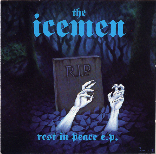 Icemen, The - Rest In Peace E.P. 1991