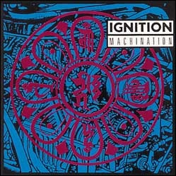 Ignition - Machination - 1988