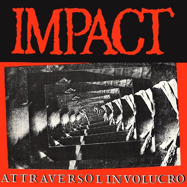 Impact - Attraverso L'Involucro 1986