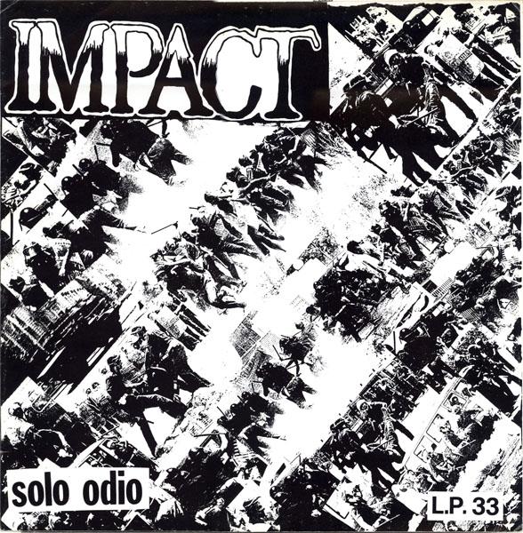 Impact - Solo Odio 1985
