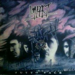 Impact - Tutto Tace 1990