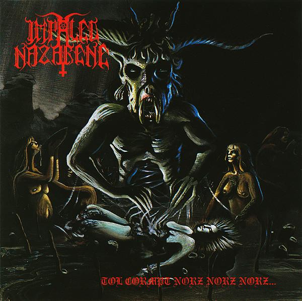 Impaled Nazarene - Tol Cormpt Norz Norz Norz... - 1992
