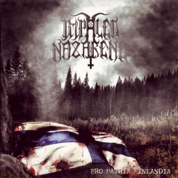 Impaled Nazarene - Pro Patria Finlandia - 2006
