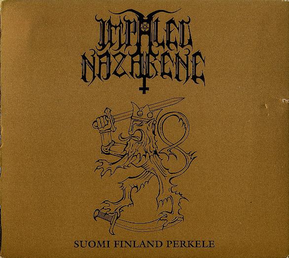 Impaled Nazarene - Suomi Finland Perkele - 1994