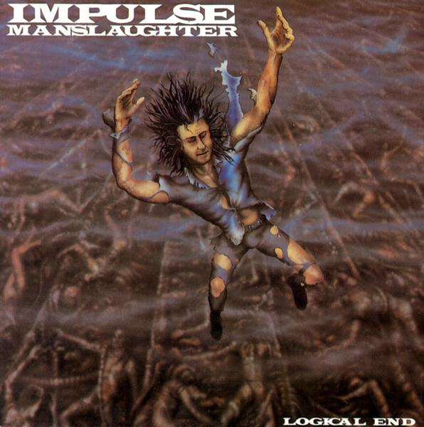 Impulse Manslaughter - Logical End 1989
