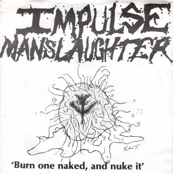 Impulse Manslaughter He Who Laughs Last... Laughs Alone