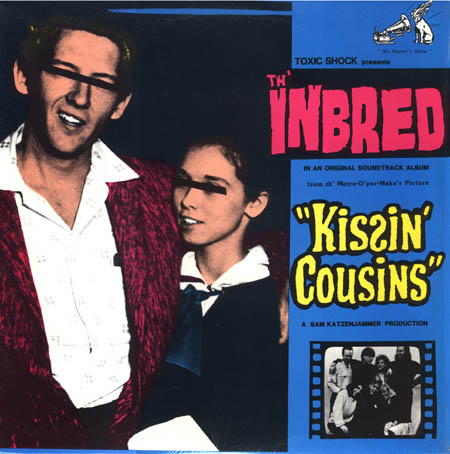Th'inbred - Kissin' Cousins 1988
