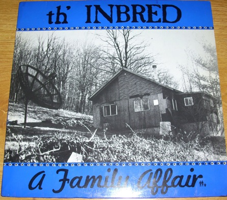Th'inbred - A Family Affair 1985/1989
