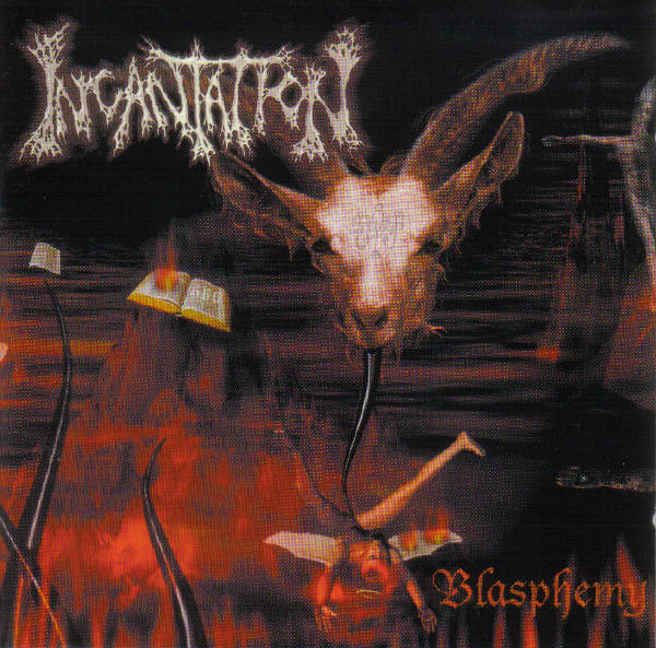 Incantation - Blasphemy - 2002