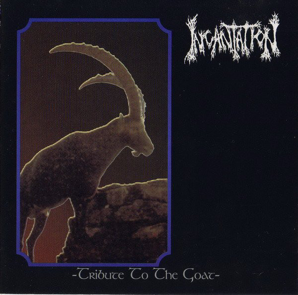 Incantation - Tribute To The Goat - 1997
