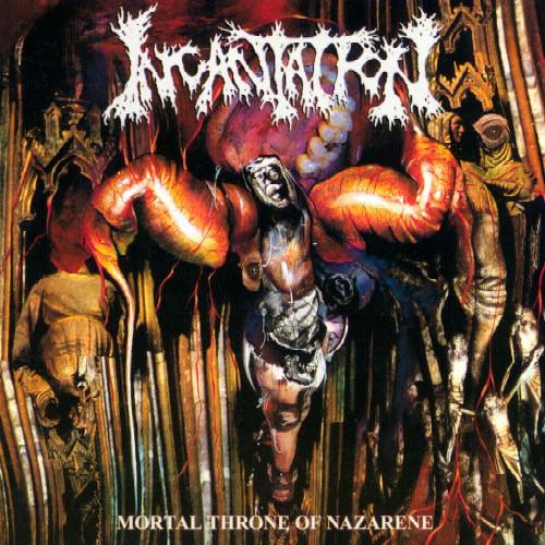 Incantation - Mortal Throne Of Nazarene - 1994