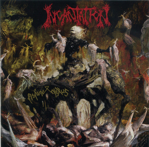 Incantation - Profane Nexus - 2017