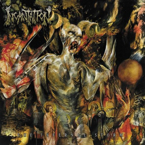 Incantation - The Infernal Storm - 2000