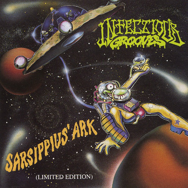 Infectious Grooves - Sarsippius' Ark (Limited Edition) - 1993