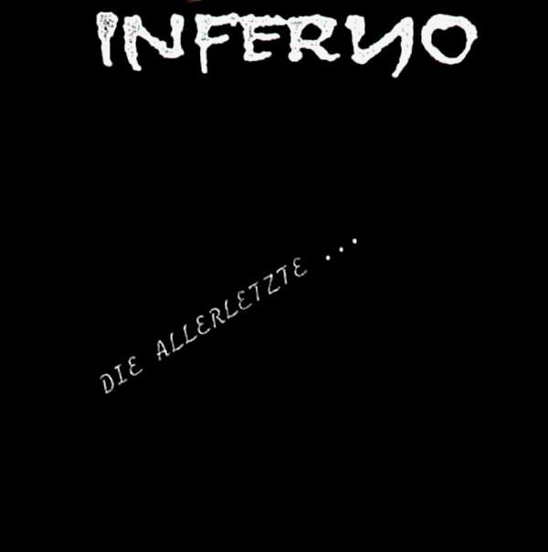 Inferno - Die Allerletzte 7'' 1991