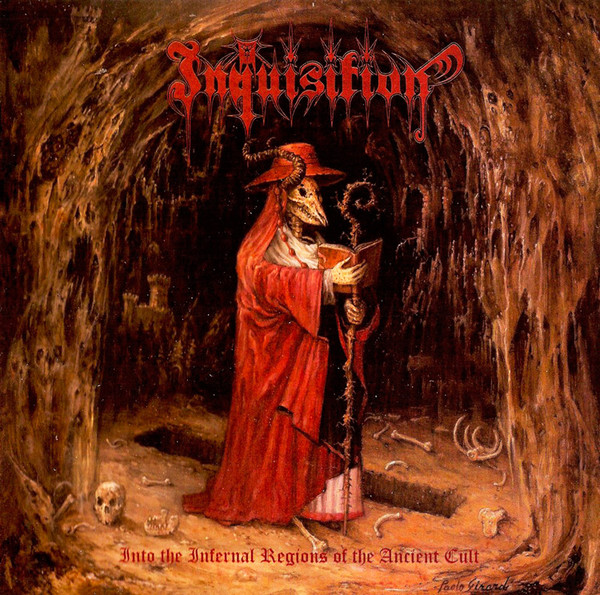 Inquisition - Into The Infernal Regions Of The Ancient Cult - 1998