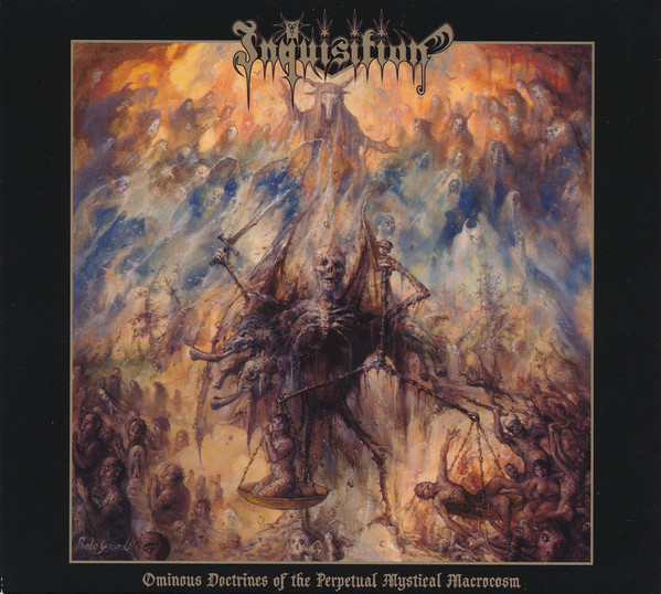 Inquisition - Ominous Doctrines Of The Perpetual Mystical Macrocosm - 2010