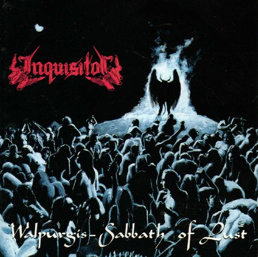 Inquisitor - Walpurgis: Sabbath Of Lust - 1996