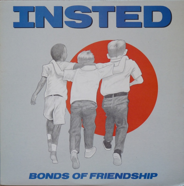 Insted - Bonds Of Friendship - 1988
