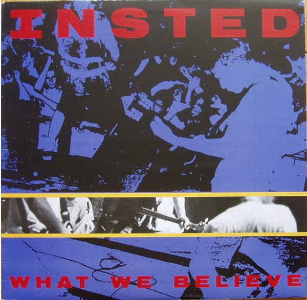 Insted - What We Believe - 1990