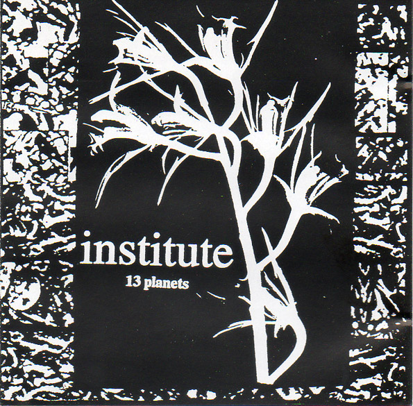 Institute - 13 Planets 1999