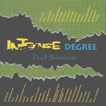 Intense Degree - The Peel Sessions - 1988