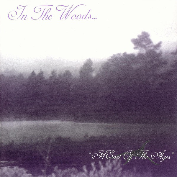 In The Woods... - Heart Of The Ages - 1995